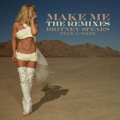 Make Me...  [The Remixes]