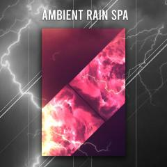16 Ambient Rain Spa Sounds  Running Water and Rainfall